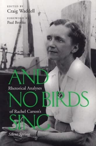 And No Birds Sing: Rhetorical Analyses of: Craig Waddell