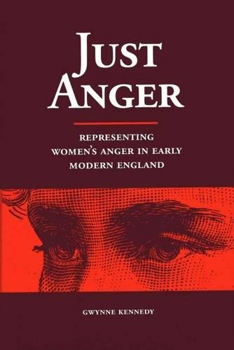 9780809322619: Just Anger: Representing Women's Anger in Early Modern England