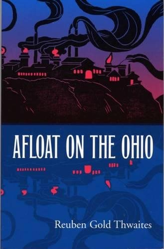 9780809322688: Afloat on the Ohio: An Historical Pilgrimage of a Thousand Miles in a Skiff, from Redstone to Cairo (Shawnee Classics)