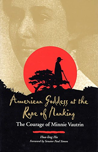 9780809323036: American Goddess at the Rape of Nanking: The Courage of Minnie Vautrin