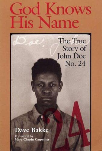9780809323272: God Knows His Name: The True Story of John Doe No. 24