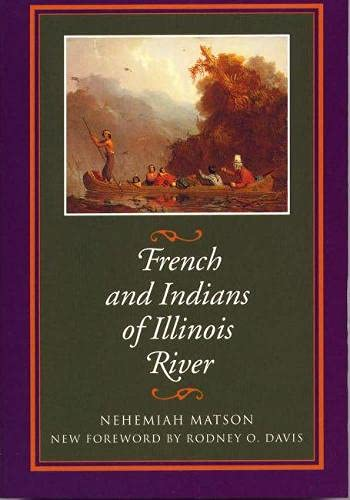 9780809323647: French and Indians of Illinois River (Shawnee Classics)