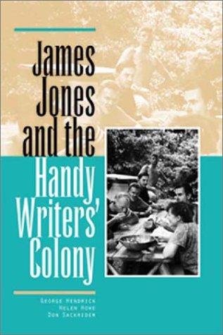 9780809323654: James Jones and the Handy Writers' Colony