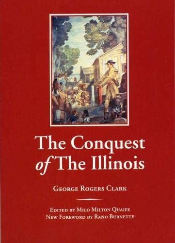 9780809323784: The Conquest of The Illinois (Shawnee Classics)