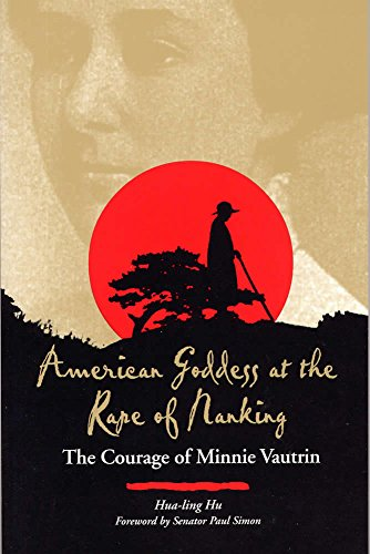 9780809323869: American Goddess at the Rape of Nanking: The Courage of Minnie Vautrin