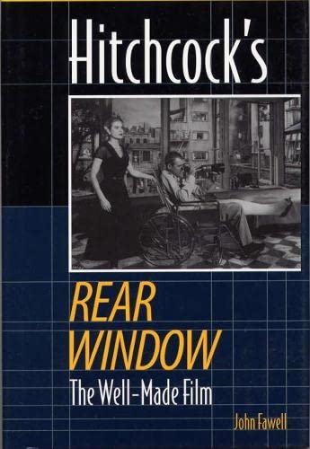 9780809324002: Hitchcock's Rear Window: The Well-Made Film