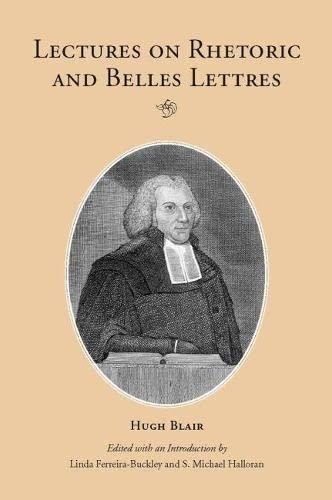 9780809324323: Lectures on Rhetoric and Belles Lettres (Landmarks in Rhetoric & Public Address)
