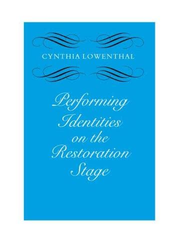 9780809324620: Performing Identities on the Restoration Stage