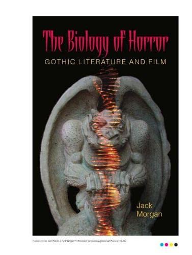 9780809324712: The Biology of Horror: Gothic Literature and Film
