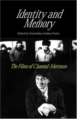 9780809325122: Identity and Memory: The Films of Chantal Akerman
