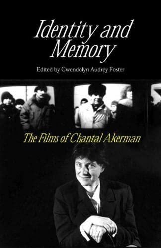 9780809325139: Identity and Memory: The Films of Chantal Akerman
