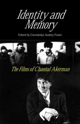 9780809325139: Identity And Memory: The Films of Chantal Akerman