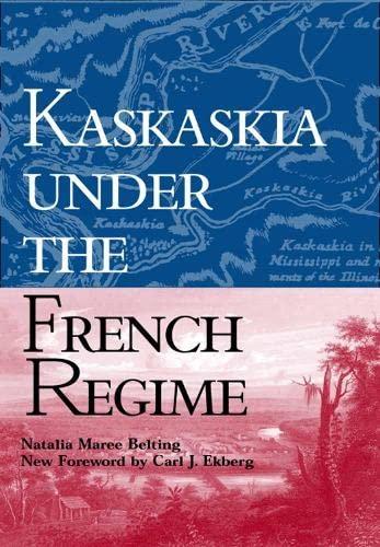Kaskaskia Under the French Regime Format: Paperback