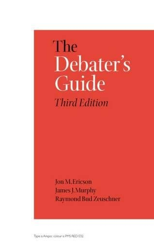 9780809325382: The Debater's Guide, 3rd Edition