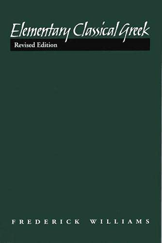 9780809325771: Elementary Classical Greek, Revised Edition