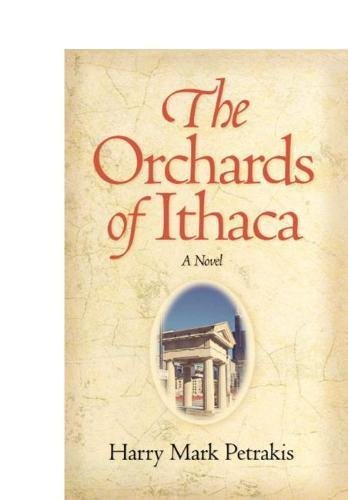 The Orchards of Ithaca (0809325780) by Petrakis, Harry  Mark