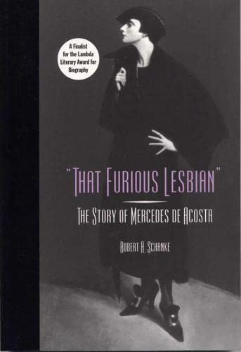9780809325795: That Furious Lesbian: The Story of Mercedes de Acosta (Theater in the Americas)