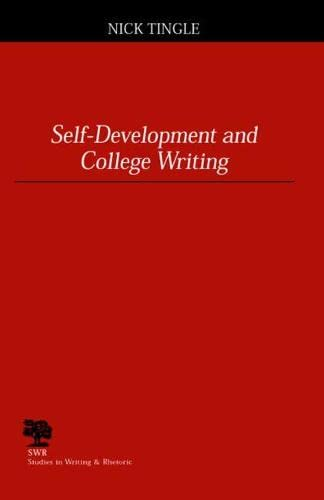 9780809325801: Self-Development and College Writing (Studies in Writing and Rhetoric)