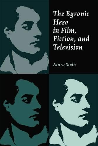 9780809325863: The Byronic Hero In Film, Fiction, And Television