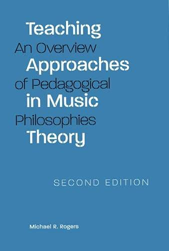 9780809325955: Teaching Approaches in Music Theory: An Overview of Pedagogical Philosophies