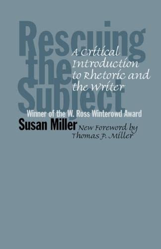 9780809326006: Rescuing the Subject, 2nd Edition: A Critical Introduction to Rhetoric and the Writer