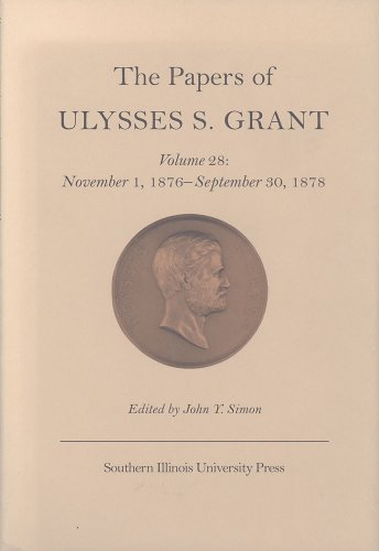 The Papers of Ulysses S. Grant v.: Ulysses S. Grant