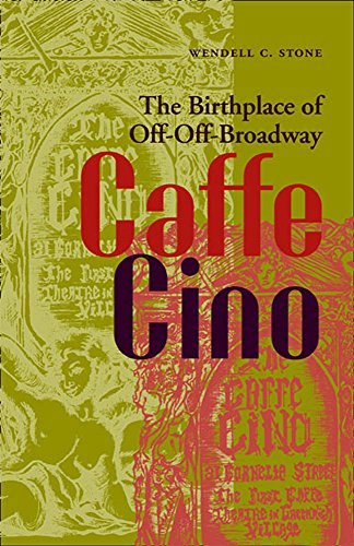 9780809326457: Caffe Cino: The Birthplace of Off-Off-Broadway (Theater in the Americas)