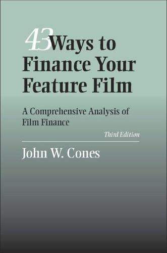 9780809326938: 43 Ways to Finance Your Feature Film: A Comprehensive Analysis of Film Finance