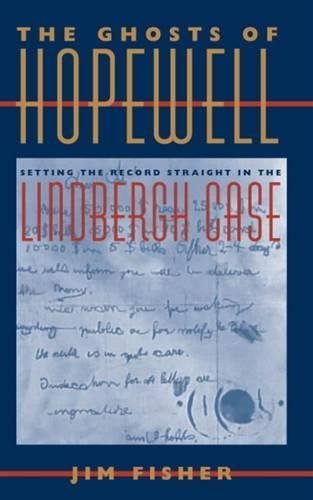 9780809327171: The Ghosts of Hopewell: Setting the Record Straight in the Lindberg Case