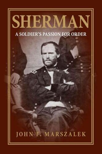 9780809327850: Sherman: A Soldier's Passion for Order