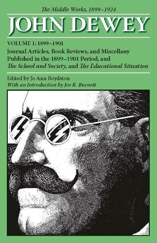 The Middle Works of John Dewey, Volume: John Dewey, Jo