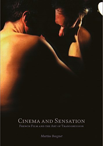 9780809328567: Cinema and Sensation: French Film and the Art of Transgression