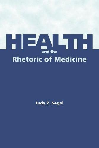 9780809328666: Health and the Rhetoric of Medicine