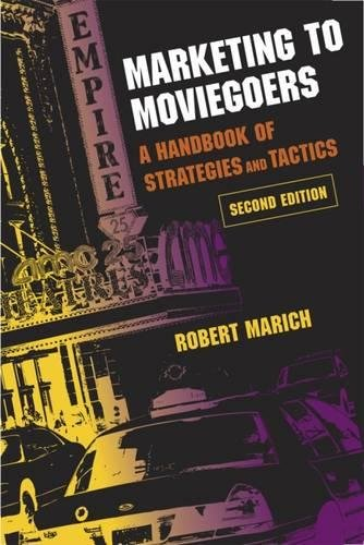 9780809328840: Marketing to Moviegoers: A Handbook of Strategies and Tactics