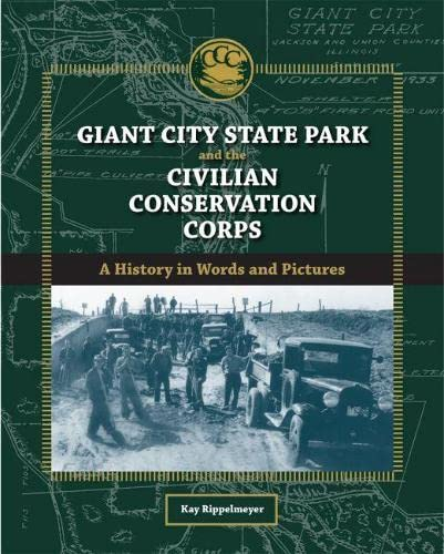 Giant City State Park and the Civilian: Kay Rippelmeyer-Tippy