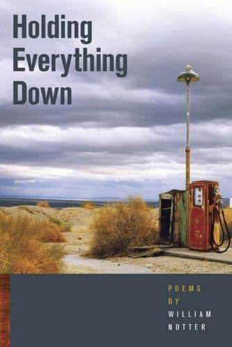9780809329274: Holding Everything Down (Crab Orchard Series in Poetry)