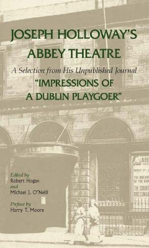 Joseph Holloway's Abbey Theatre: Hogan, Robert
