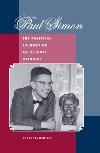 9780809329458: Paul Simon: The Political Journey of an Illinois Original