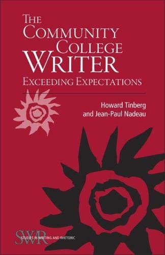 9780809329564: The Community College Writer: Exceeding Expectations (Studies in Writing and Rhetoric)