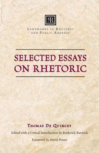 9780809329755: Selected Essays on Rhetoric (Landmarks in Rhetoric and Public Address)