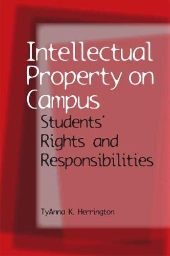 9780809329939: Intellectual Property on Campus: Students' Rights and Responsibilities