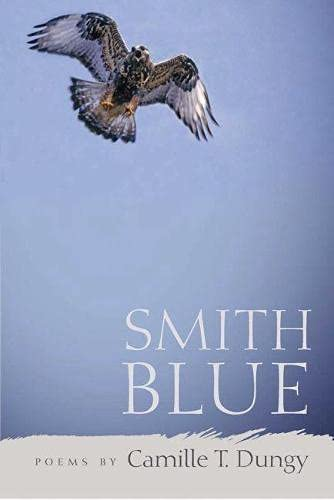 Smith Blue: Dungy, Camille T.