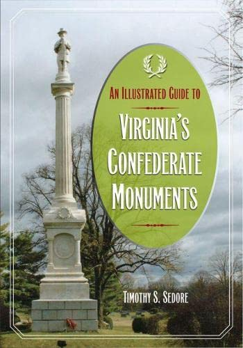 9780809330324: An Illustrated Guide to Virginia's Confederate Monuments