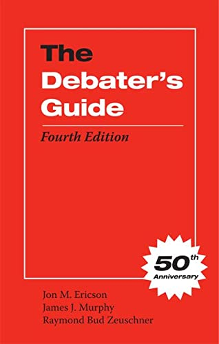 9780809330348: The Debater's Guide, Fourth Edition
