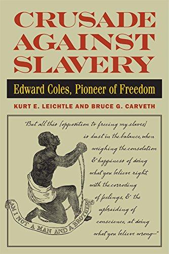 9780809330423: Crusade Against Slavery: Edward Coles, Pioneer of Freedom