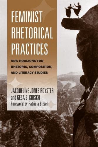 9780809330690: Feminist Rhetorical Practices: New Horizons for Rhetoric, Composition, and Literacy Studies (Studies in Rhetorics and Feminisms)