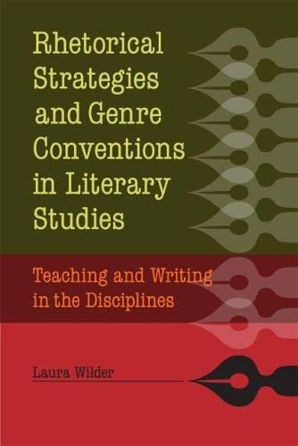 9780809330935: Rhetorical Strategies and Genre Conventions in Literary Studies: Teaching and Writing in the Disciplines