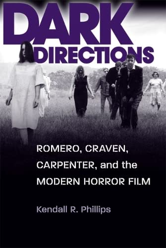 9780809330959: Dark Directions: Romero, Craven, Carpenter, and the Modern Horror Film