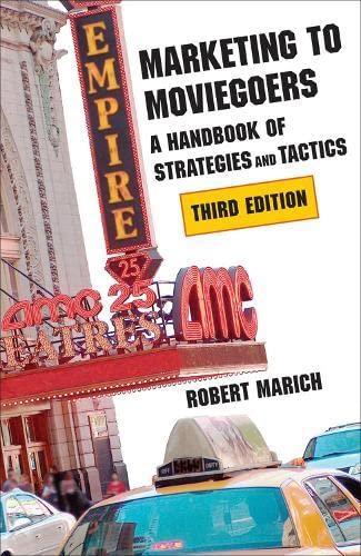 9780809331963: Marketing to Moviegoers: A Handbook of Strategies and Tactics