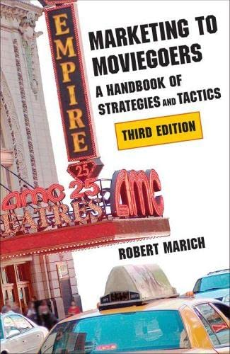 9780809331963: Marketing to Moviegoers: A Handbook of Strategies and Tactics